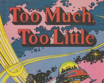 Too Much, Too Little .. Federal Reserve Bank of New York (Comic Book 1993)