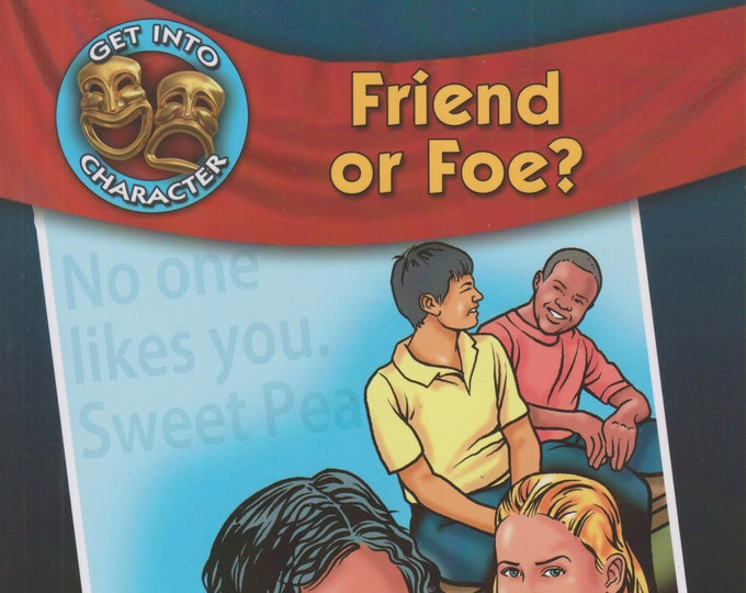 Friend or Foe? - Plays About Bullying (Get into Character) (Softcover:  Bullying, Theatre)  2010