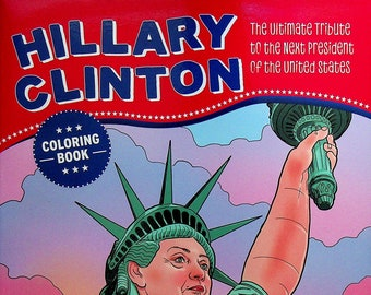 Hillary Clinton Coloring Book (Coloring Book: Politics) 2016