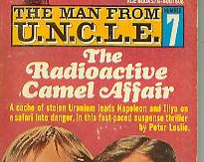 The Man from U.N.C.L.E  #7 The Radioactive Camel Affair  (Paperback: TV Shows, Mystery) 1966
