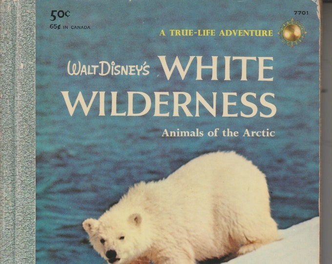 Walt Disney's White Wilderness: Animals of the Arctic (Hardcover, Children's, Educational)  (c) 1957