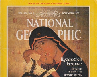 National Geographic December 1983 Byzantine Empire; Mt. Athos; Easter; Balloons; Coast; Cock-of-the-Rock  (Magazine Nature, Geography) 1983