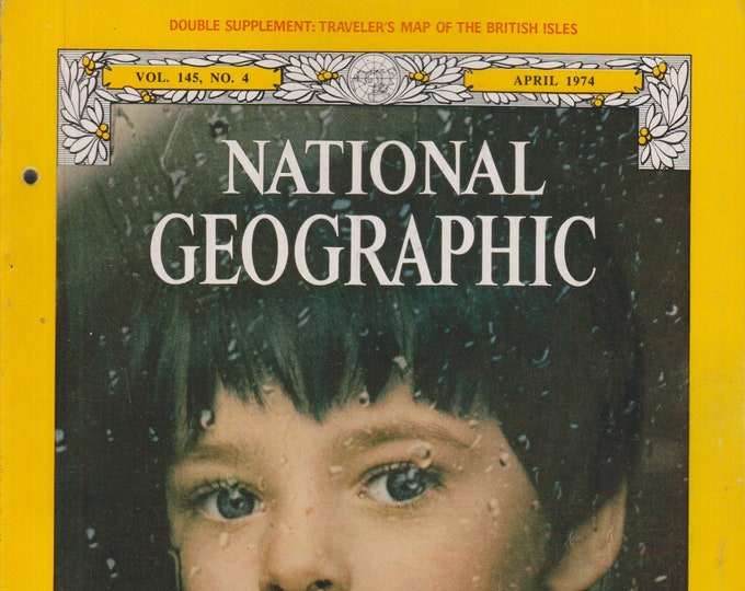 National Geographic April 1974 The England of Charles Dickens, Timber, Damascus, Stehekin (Magazine, Nature, Geography)