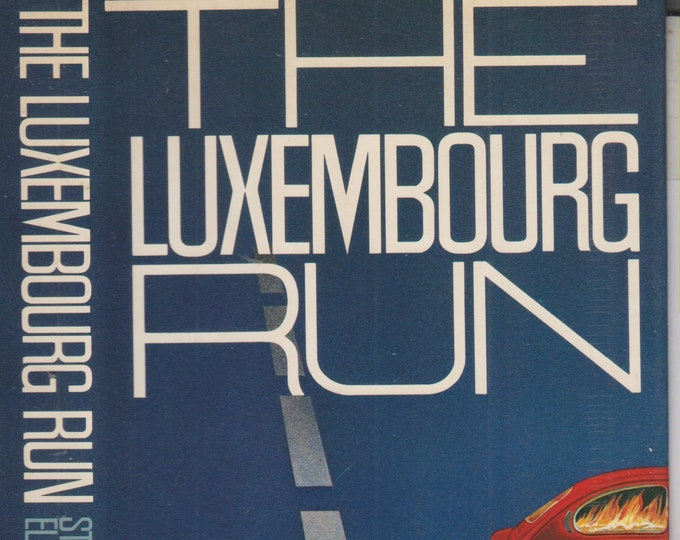 The Luxembourg Run by Stanley Ellin (Hardcover: Fiction ) 1977