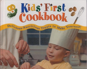 Kids' First Cookbook (Delicious Nutritious Treats to Make Yourself) (Hardcover, Children's, Cookbook)  2000