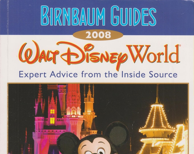 The Official Guide to Walt Disney World 2008 Birnbaum Guides   (Softcover: Travel, Disney World) 2008