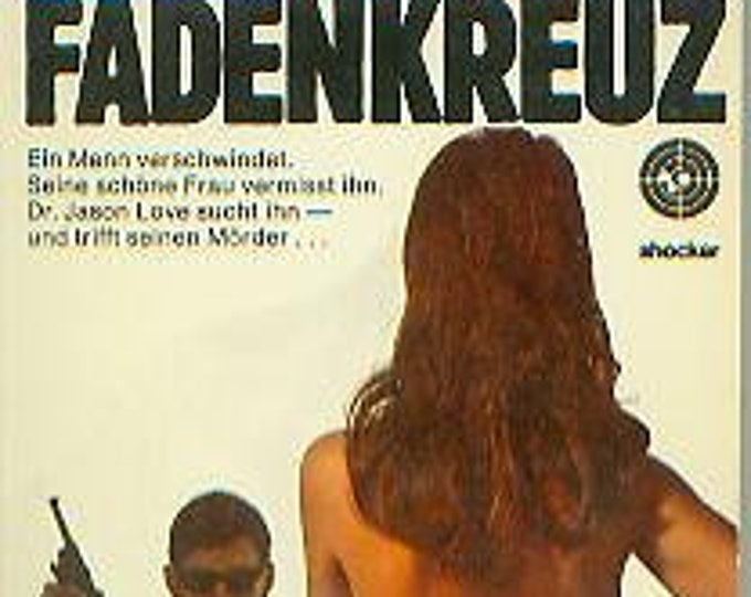 Im Fadenkreuz by James Leasor (in German) (Dr. Jason Love) (Vintage Paperback, German Fiction)