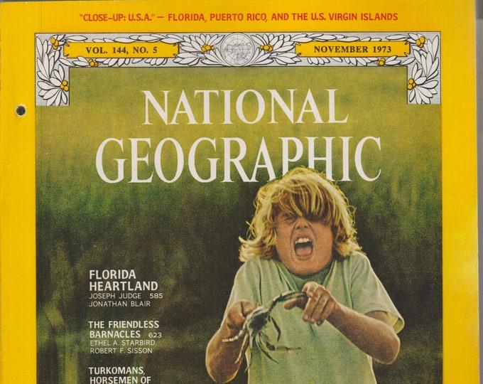 National Geographic November 1973 Florida; Barnacles, Turkomans, Mexico, Tangier Island  (Magazine: Nature, Geography) 1973