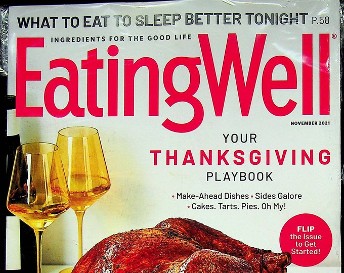 Eating Well November 2021 Your Thanksgiving Playbook  (Magazine:  Health, Recipes)