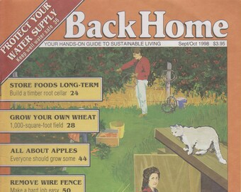 Back Home No.  36 Sept/Oct 1998 (Protect Your Water Supply, Store Foods Long-Term, Grow your own wheat, All About Apples, Remove Wire Fence