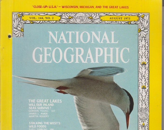 National Geographic August 1973 The Great Lakes; Algeria; Tern; Gotland   (Magazine: Nature, Geography) 1973