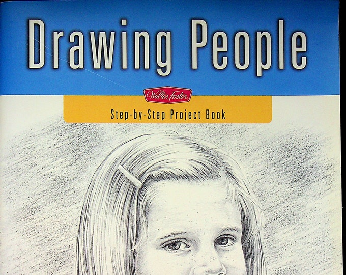 Drawing People (Step-by-Step Project Book)  by Debra Kauffman Yaun   (Softcover:  Drawing, Art, Sketching) 2008