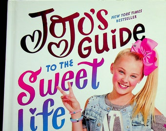 JoJo's Guide to the Sweet Life  #PeaceOutHaterz by JoJo Siwa (Hardcover: Juvenile)  2017