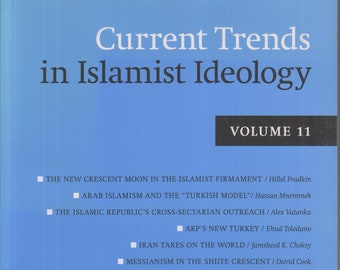 Current Trends in Islamist Ideology Volume 11 Hudson Institute (Paperback: Islam) 2011