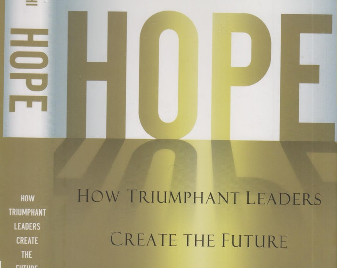 Hope - How Triumphant Leaders Create the Future by Andrew Razeghi (Hardcover: Business, Leadership) 2006