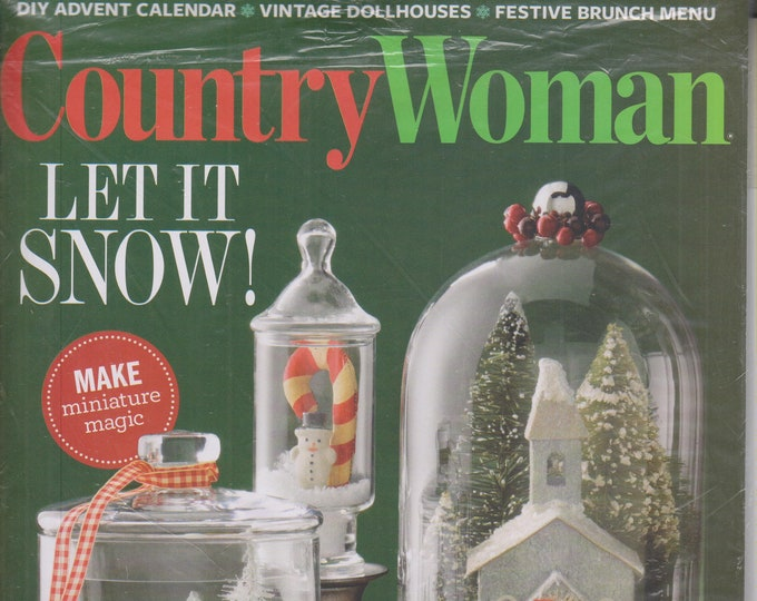 Country Woman December/January 2020 Let It Snow!   (Magazine: Home & Garden)rdening) 2019