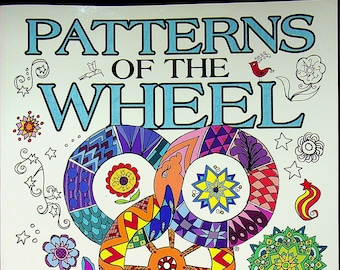 Patterns of the Wheel Coloring Art Based on Robert Jordan's The Wheel of Time  (Paperback: Coloring Book) 2016