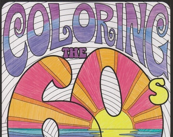 Coloring The 60s Relax and Rewind (Softcover: Adult Coloring Book, Art) 2017