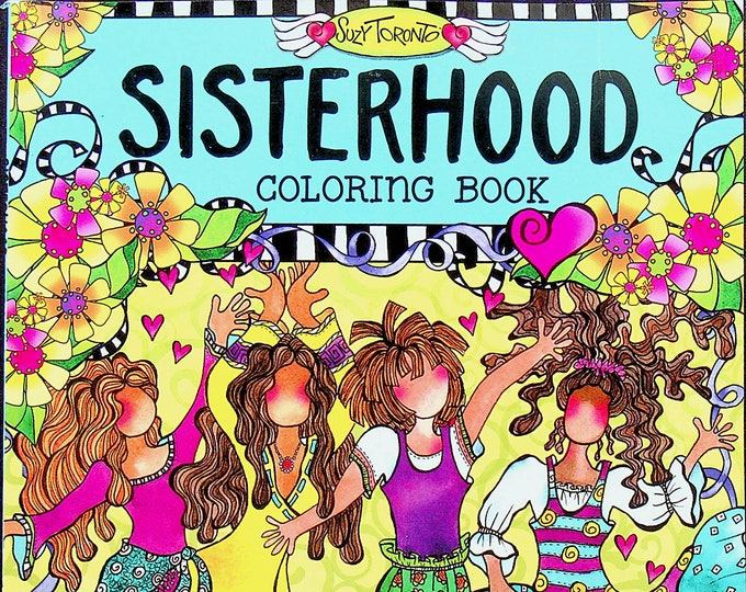 Sisterhood Coloring Book (Softcover: Adult Coloring Book, Art) 2016