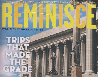 Reminisce April May 2020 Trips That Made the Grade, Meeting Cary Grant, New Deal for America, Twinkles Turn 90  (Magazine, Nostalgia)
