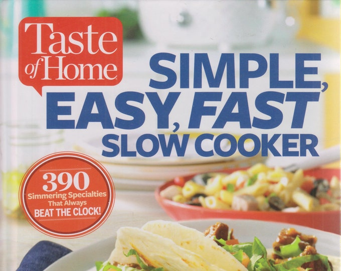 Taste of Home  Simple, Easy, Fast Slow Cooker  (Hardcover: Cooking, Recipes) 2016