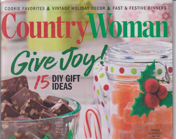Country Woman December 2020/January 2021 Give Joy! 15 DIY Gift Ideas (Magazine: Home & Gardening)