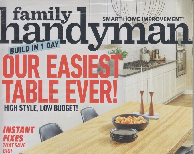 The Family Handyman June 2020 Build in 1 Day Our Easiest Table Ever !  (Magazine: DIY, Home Improvement)