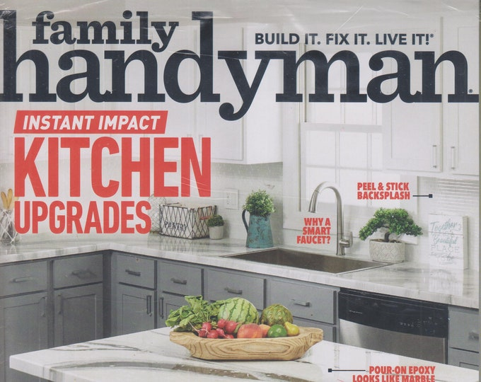 The Family Handyman October/November 2019 Instant Impact Kitchen Upgrades (Magazine: DIY, Home Improvement)