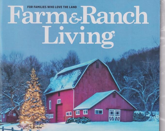 Farm & Ranch Living December/January 2021 Making Spirits Bright (Magazine:  Home and Garden)