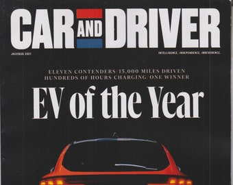 Car and Driver July August 2021 EV of the Year - 11 Contenders, 1 Winner  (Magazine: Automotive)