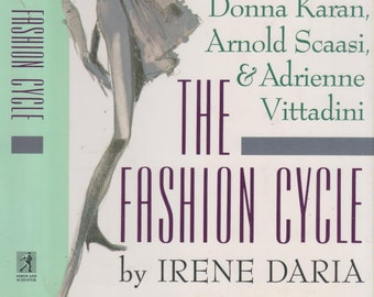 The Fashion Cycle by Irene Daria (Hardcover, Nonfiction, Fashion Industry) 1990