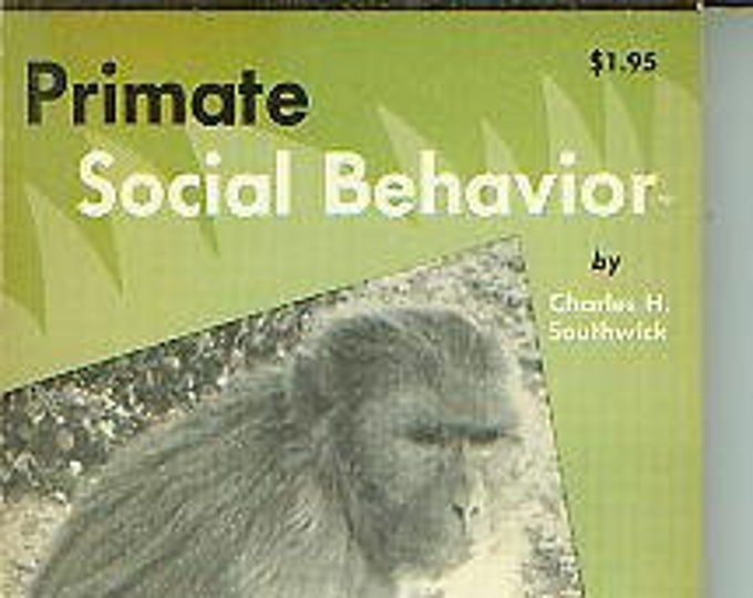 Primate Social Behavior by Charles H Southwick (Paperback: Animals, Nature) 1963