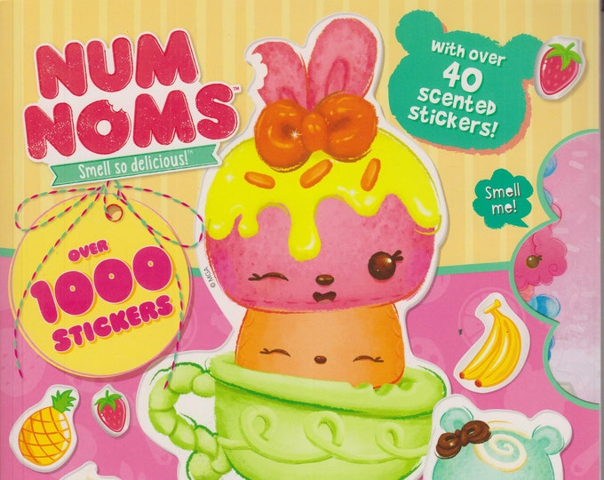 Num Noms Sweet Treats - Over 1000 Stickers, with Over 40 Scented Stickers! (Softcover: Activities, Children's) 2017