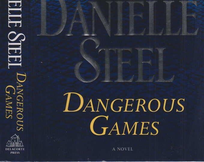Dangerous Games by Danielle Steel (Hardcover:  Contemporary Fiction) 2018