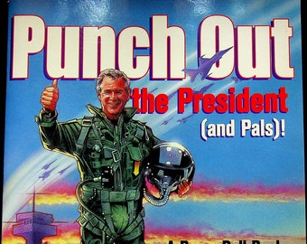 Punch Out the President Paper Dolls (George W. Bush, Dick Cheney, John Ashcroft, Donald Rumsfeld) (Paper Dolls: Political) 2004