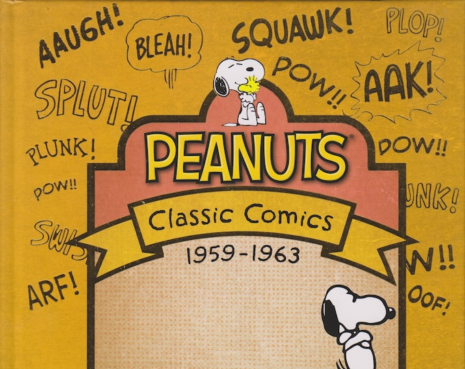 Peanuts Classic Comics 1959-1963 by Charles Schulz (Hardcover,  Children's, Comic) 2015