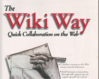 The Wiki Way - Quick Collaboration on the Web (Book and CD set) (Softcover, Computers, Internet)  2005