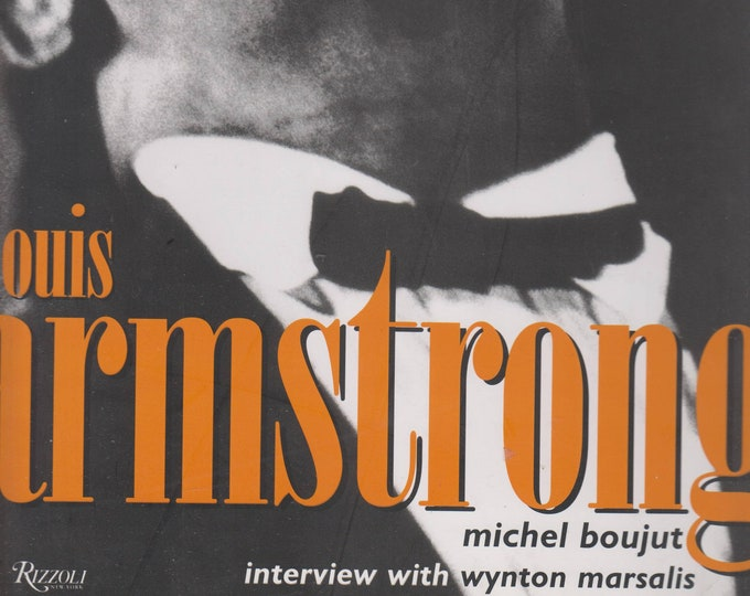 Louis Armstrong by Michel Boujut (Hardcover: Music, Biography) 1998