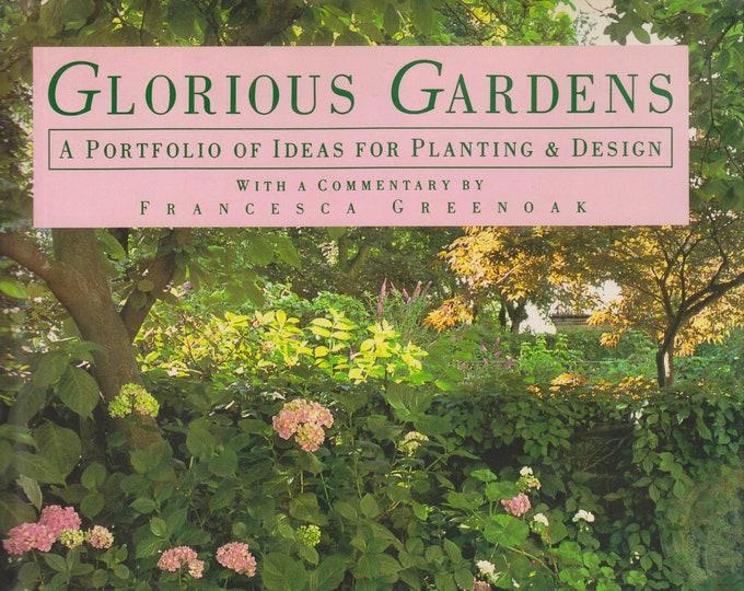 Glorious Gardens: A Portfolio of Ideas for Planting and Design  (Hardcover, Gardening, Gardens) 1989