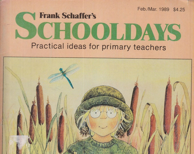 Schooldays February March 1989 Insects, Graphs, Self-Esteem, Famous Artist and Musicians,  Vocabulary (Magazine:  Educational, Teaching)
