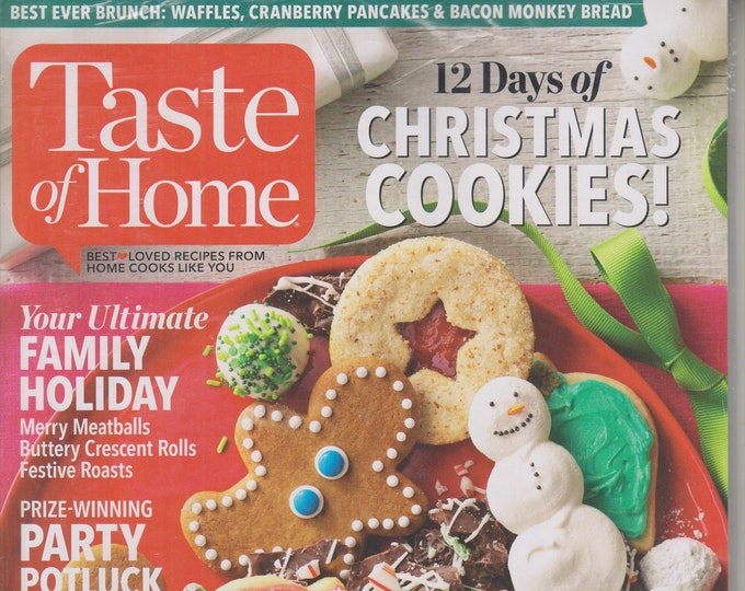 Taste of Home December 2016  12 Days of Christmas Cookies!