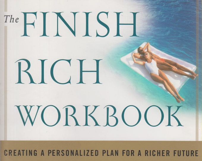 The Finish Rich Workbook (Softcover, Personal Finance)  2003
