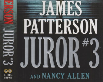 Juror #3 by James Patterson and Nancy Allen (Hardcover: Fiction, Drama) First Edition September 2018