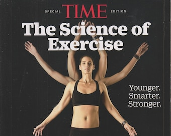 Time Special Edition The Science of Exercise: Younger. Smarter. Stronger  (Softcover, Exercise, Health)  2017