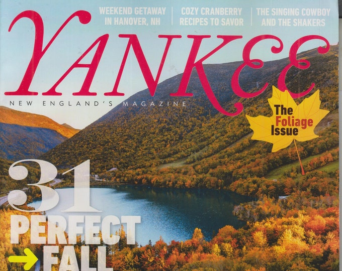 Yankee September October 2021 31 Perfect Fall Days - The Foliage Issue (Magazine: New England, Travel)