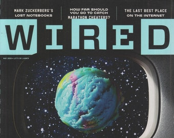 Wired March 2020 What Will Keep Us Human When We Leave Earth Behind?  (Magazine:  Technology, Business)