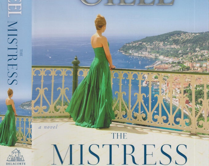 The Mistress by Danielle Steel (Hardcover:  Contemporary Fiction) 2017