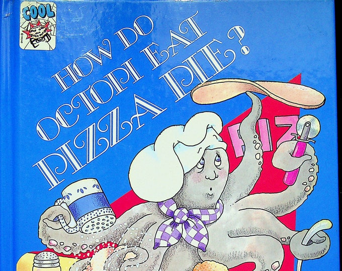 How Do Octopi Eat Pizza Pie?  Pizza Math I Love Math Series (Hardcover: Children's, Educational) 1992