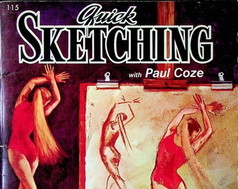 Quick Sketching with Paul Coze A Walter T Foster Publication No. 115 (Staple Bound, Art Instructions)