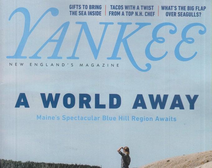 Yankee July/August 2020 A World Away - Maine's Spectacular Blue Hill Region Awaits (Magazine: New England, Travel)